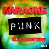 Karaoke Punk Blockbusters, Vol .1 — The Karaoke A Team