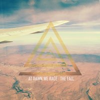 The Fall — At Dawn We Rage