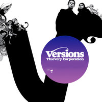 Versions - EP — Thievery Corporation