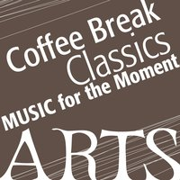 Music for the Moment: Coffee Classics — сборник