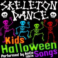 Skeleton Dance: Kids Halloween Songs — Audio Idols