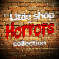 The Little Shop of Horrors Collection — West End Orchestra & Singers