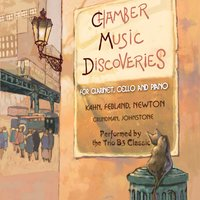 Chamber Music Discoveries (for clarinet, cello and piano) — Trio B3 Classic