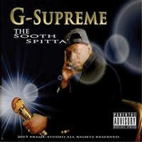 The Sooth Spitta' — G-Supreme
