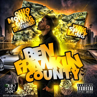 Ben Franklin County — Yung Spiff Laino