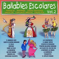 Bailables Escolares, Vol. 2 — сборник