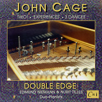 John Cage: Music for Two Pianos — John Cage, Double Edge