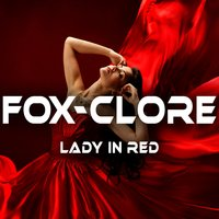 Lady in Red — Fox-Clore