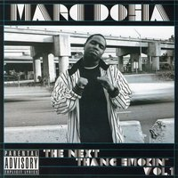 The Next Thang Smokin, Vol. 1 — Marc Dosia