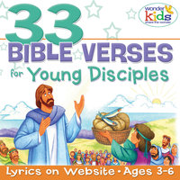 33 Bible Verses for Young Disciples — The Wonder Kids