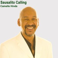 Sausalito Calling — Camelle Hinds