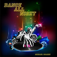Dance All Night — Michael Roarke