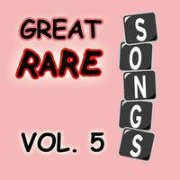 Great Rare Songs, Vol. 5 — сборник