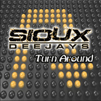Turn Around — Sioux Deejays