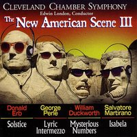 The New American Scene III — Cleveland Chamber Symphony, Edwin London