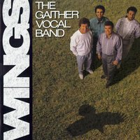 Wings — Gaither Vocal Band