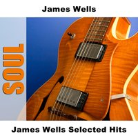 James Wells Selected Hits — James Wells