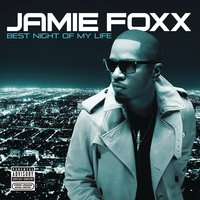 Best Night Of My Life — Jamie Foxx