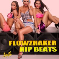 Hip Beats — Flowzhaker