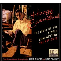 Hoagy Carmichael: The First Of The Singer-Songwriters, CD C — сборник