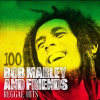 100 Bob Marley and Friends Reggae Hits — сборник