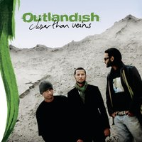 Closer Than Veins — Outlandish