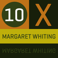 10 x Margaret Whiting — Margaret Whiting