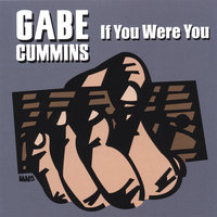 If You Were You — Gabe Cummins