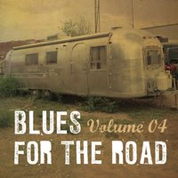 Blues for the Road, Vol. 4 — сборник