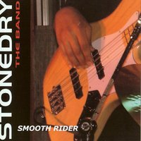 Smooth rider — Stonedry
