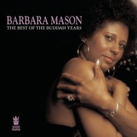 The Best of the Buddah Years — Barbara Mason