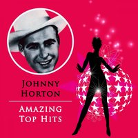 Amazing Top Hits — Johnny Horton