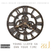 Own Your Time — Young Lloyd Sa
