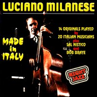 Made In Italy — Luciano Milanese