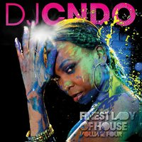 Finest Lady of House, Vol. 4 — DJ CNDO