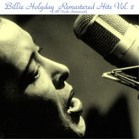 Remastered Hits, Vol. 2 — Billie Holiday