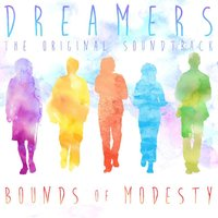 Dreamers — Bounds of Modesty