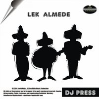 Lek Almede — DJ Press