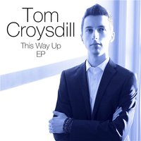 This Way Up — Tom Croysdill