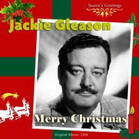 Merry Christmas — Jackie Gleason And His Orchestra, Ирвинг Берлин
