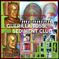 Kicked Back Into the Crypt — Guerilla Toss, Sediment Club
