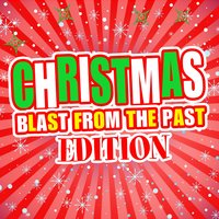 Christmas! Blast from the Past Edition — сборник