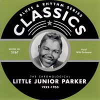 1952-1955 — Little Junior Parker