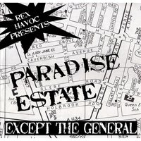 The Paradise Estate - EP — Except the General