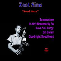 The Jazz Soul — Zoot Sims