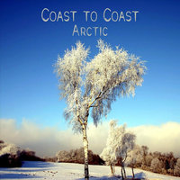 Arctic — Coast To Coast