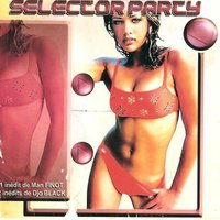 Selector Party — сборник