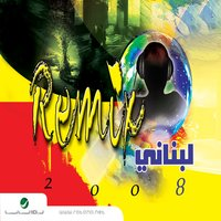 Remix Lebanese Songs 2008 — сборник
