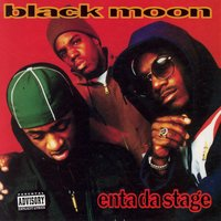 Enta da Stage — Black Moon
