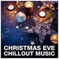 Christmas Eve Chillout — Christmas Songs, Christmas Carols, Christmas Party Allstars, Франц Грубер, Феликс Мендельсон